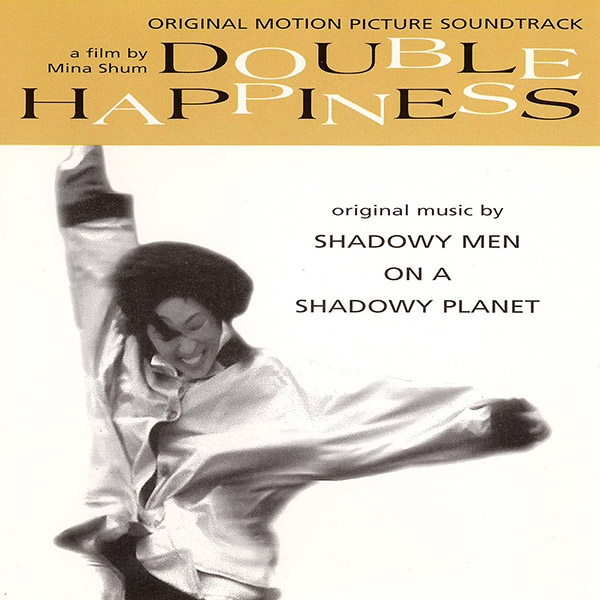 cover of the Double Happiness soundtrack