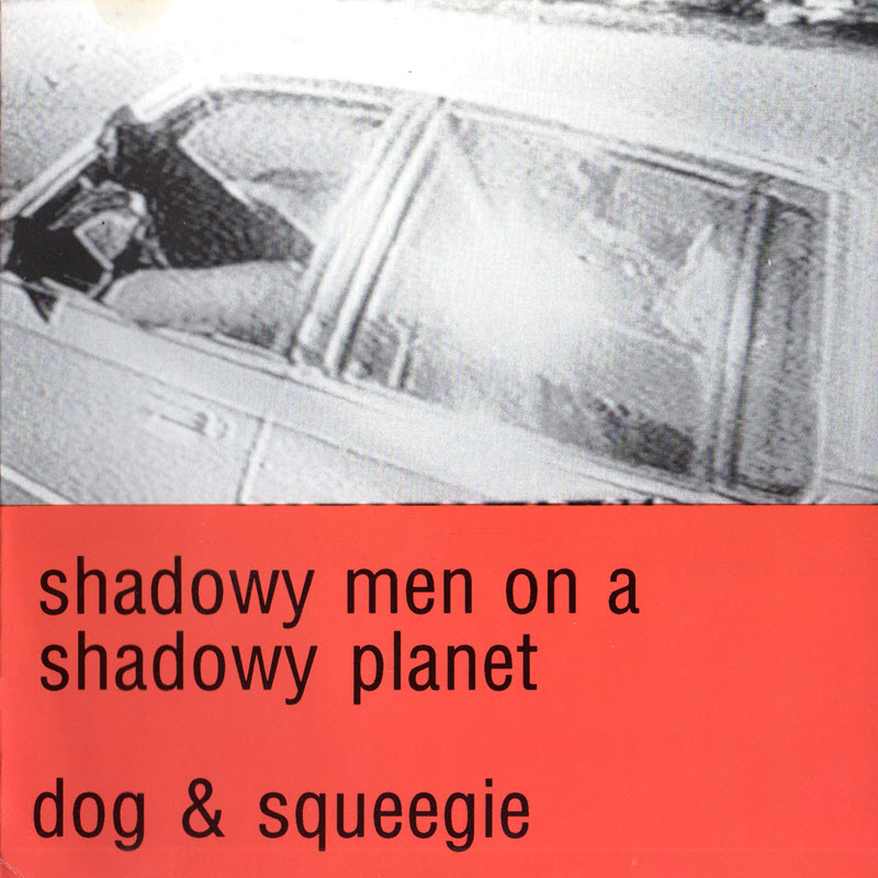 cover of Dog & Squeegie