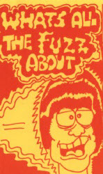cover of What's All The Fuzz About