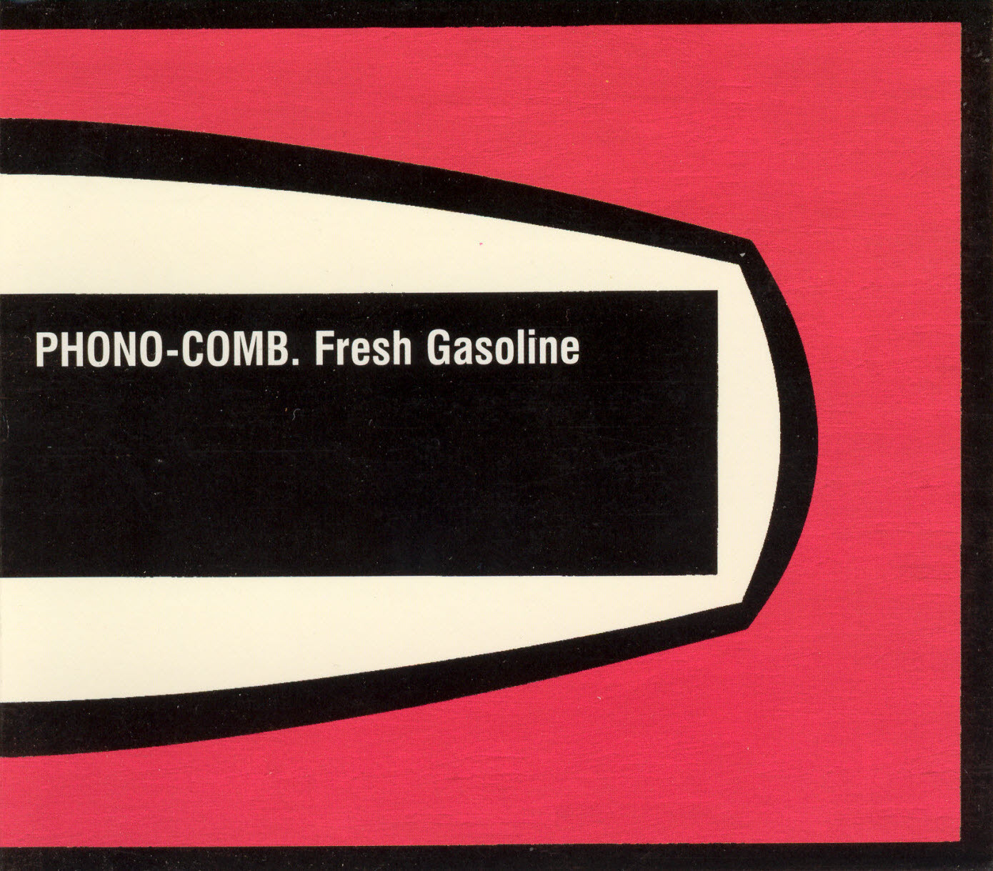 cover of Fresh Gasoline