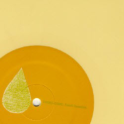 yellow vinyl version of Fresh Gasoline