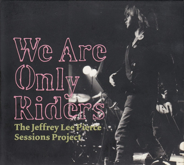 cover of We Are Only Riders