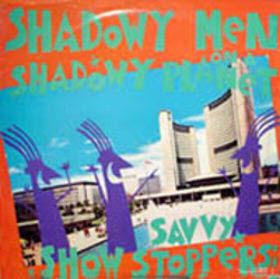 vinyl cover of Savvy Show Stoppers (Glass)